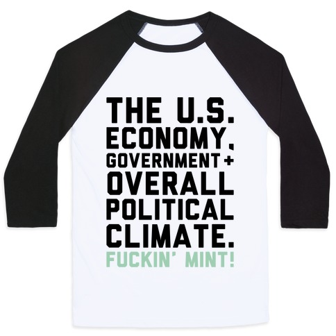 U.S. Government F***in' Mint Parody Baseball Tee