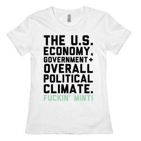 U.S. Government F***in' Mint Parody Womens T-Shirt