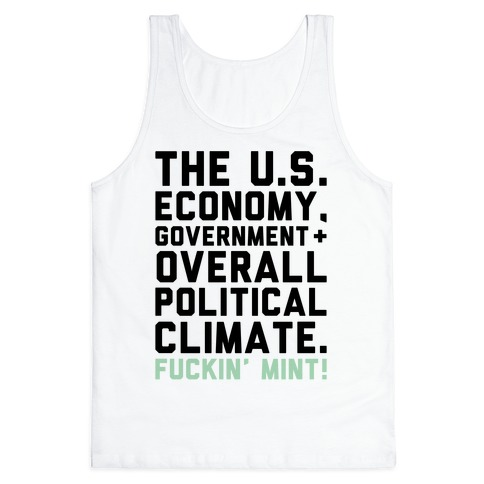 U.S. Government F***in' Mint Parody Tank Top