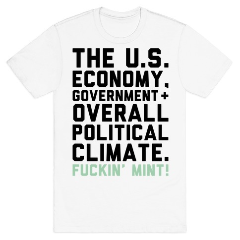 U.S. Government F***in' Mint Parody T-Shirt