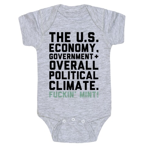 U.S. Government F***in' Mint Parody Baby Onesy