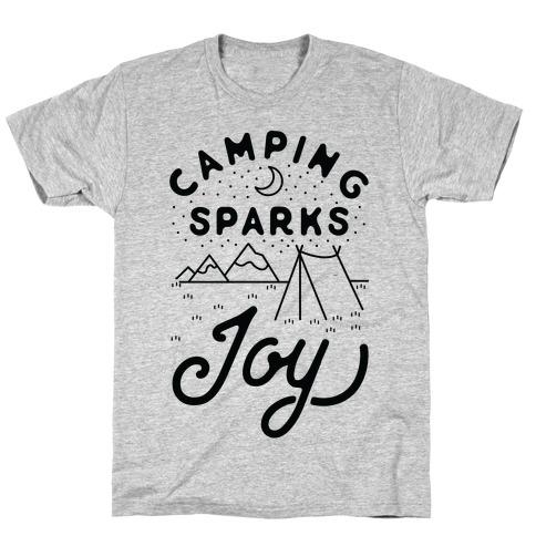 Camping Sparks Joy T-Shirt