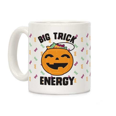 Big Trick Energy Coffee Mug
