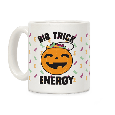 Big Trick Energy Coffee Mug