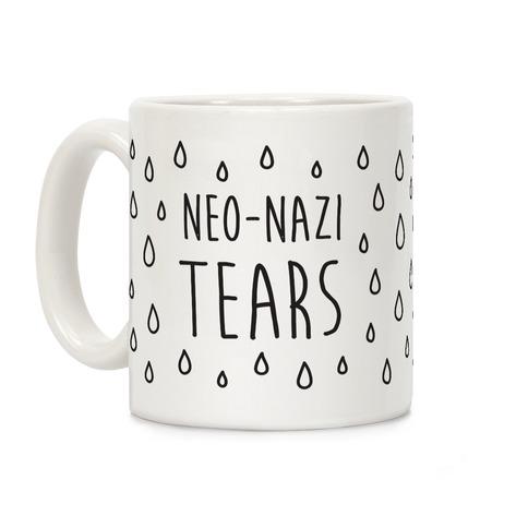 Neo-Nazi Tears Coffee Mug