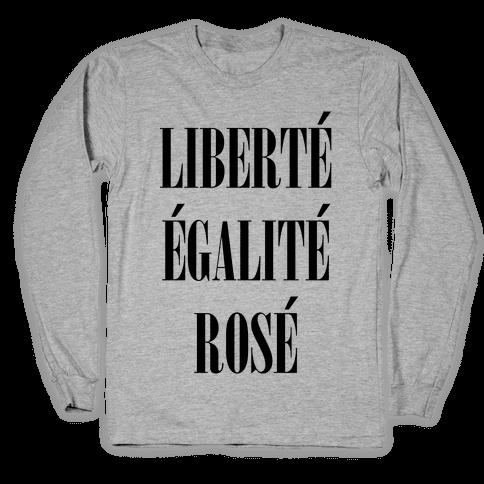 Libert galit Ros Long Sleeve T-Shirt
