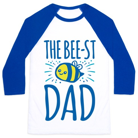 The Bee-st Dad Father's Day Bee Shirt Baseball Tee