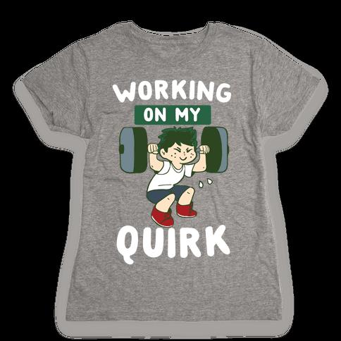 Working On My Quirk - Deku  Womens T-Shirt