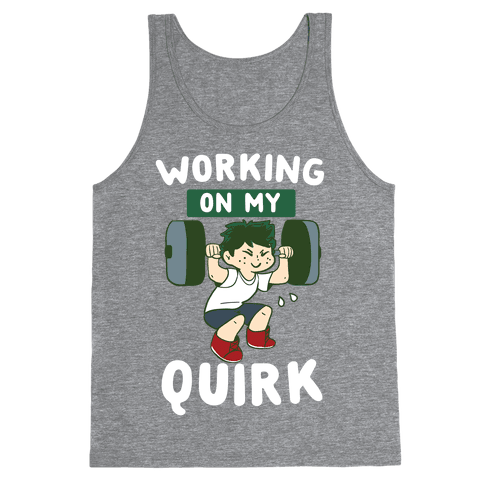 Working On My Quirk - Deku  Tank Top