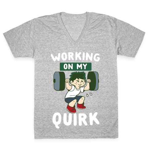 Working On My Quirk - Deku  V-Neck Tee Shirt