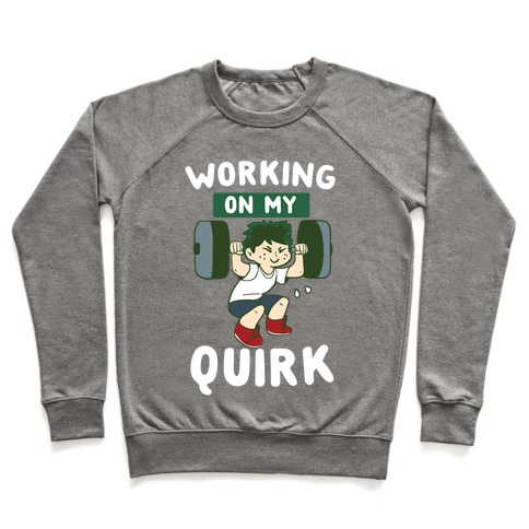Working On My Quirk - Deku Pullover