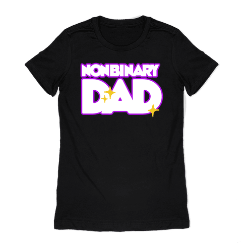 Nonbinary Dad Womens T-Shirt