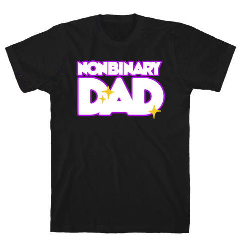 Nonbinary Dad Mens/Unisex T-Shirt