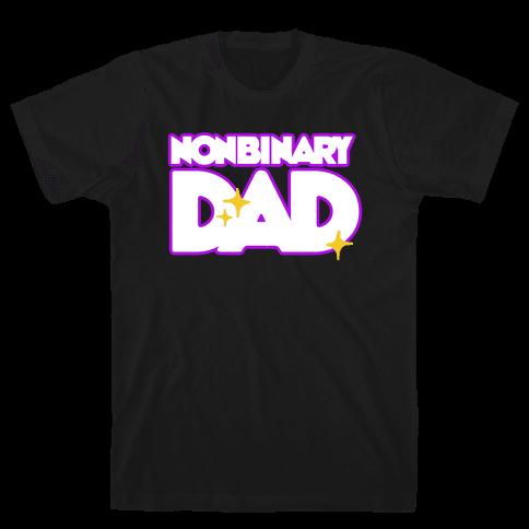 Nonbinary Dad Mens/Unisex T-Shirt