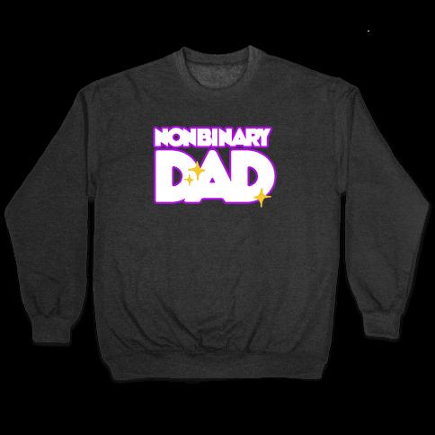 Nonbinary Dad Pullover