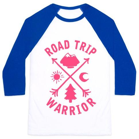 Road Trip Warrior (Pink) Baseball Tee