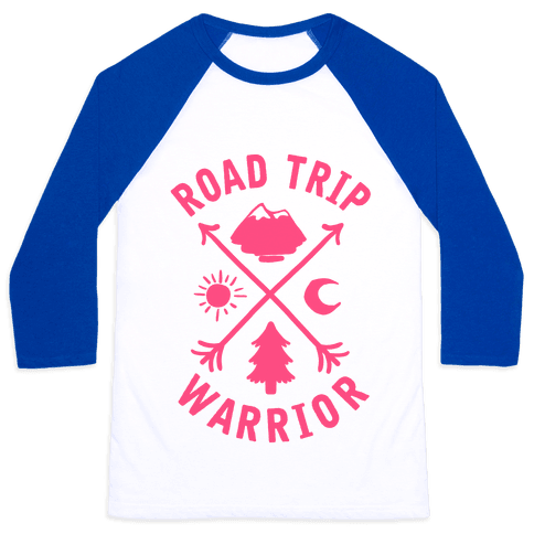 Road Trip Warrior (Pink) Baseball Tee