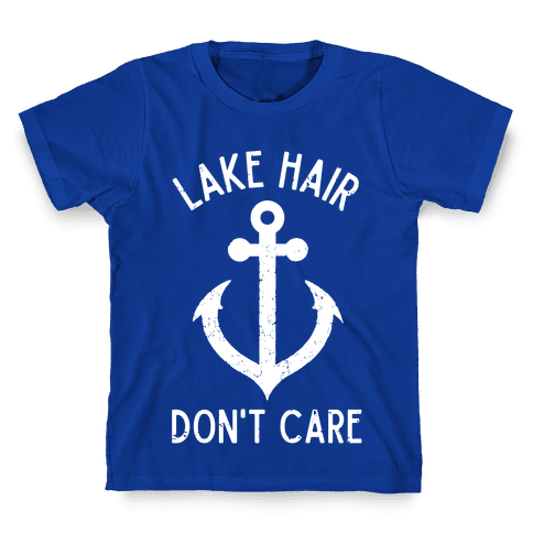 Lake Hair Don't Care Kids T-Shirt