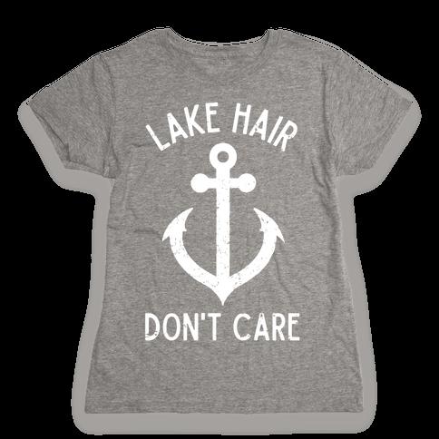 Lake Hair Don't Care Womens T-Shirt