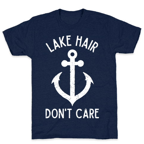 Lake Hair Don't Care Mens T-Shirt