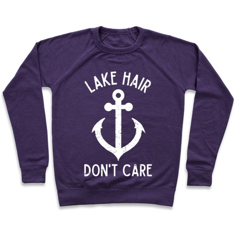 Lake Hair Don't Care Pullover