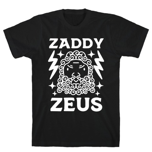 Zaddy Zeus T-Shirt