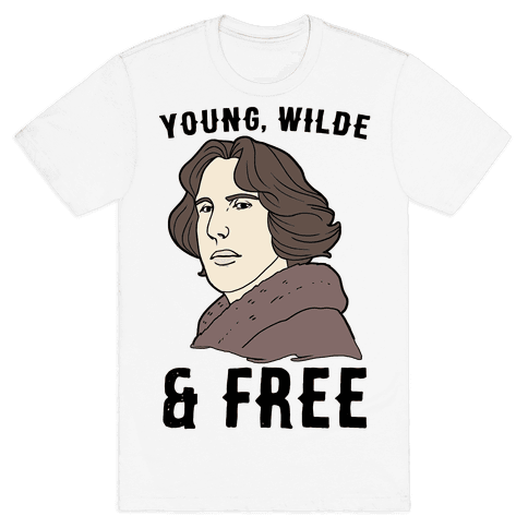Young, Wilde and Free Mens T-Shirt