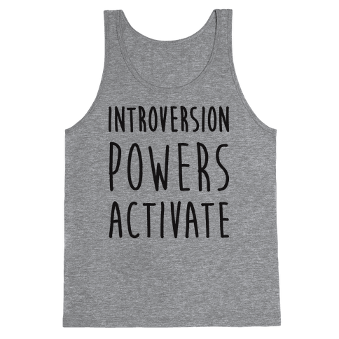 Introversion Powers Activate Tank Top