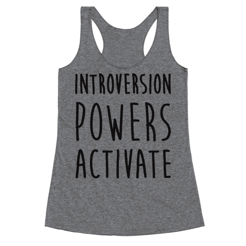Introversion Powers Activate Racerback Tank Top