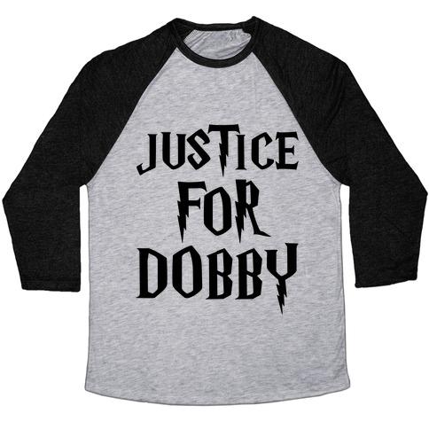 Justice For Dobby Parody Baseball Tee