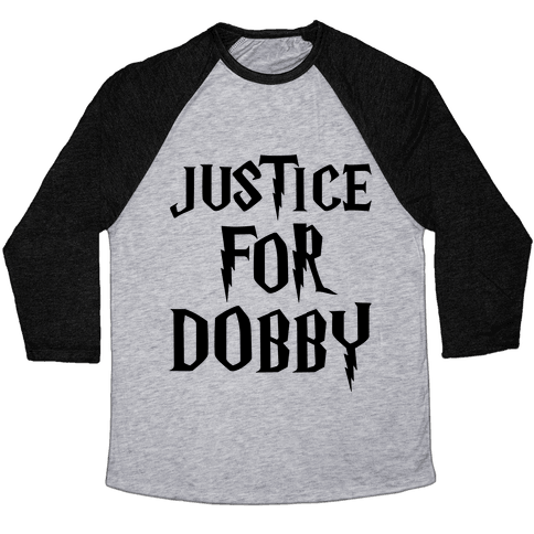 Justice For Dobby Parody Baseball Tee