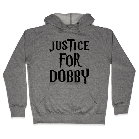 Justice For Dobby Parody Hooded Sweatshirt