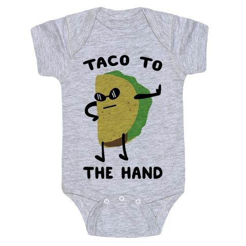 Taco to the Hand Baby Onesy