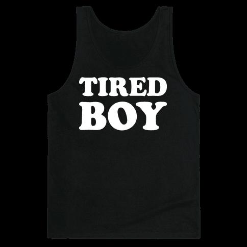 Tired Boy Tank Top