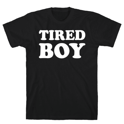 Tired Boy Mens T-Shirt