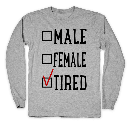 My Identity Is Tired Long Sleeve T-Shirt