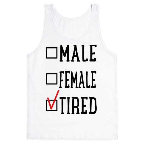 My Identity Is Tired Tank Top