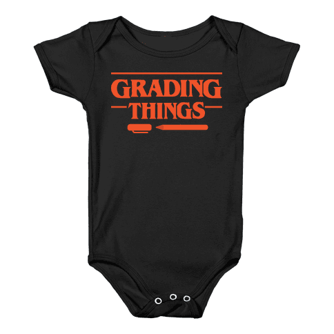 Grading Things Parody Baby Onesy