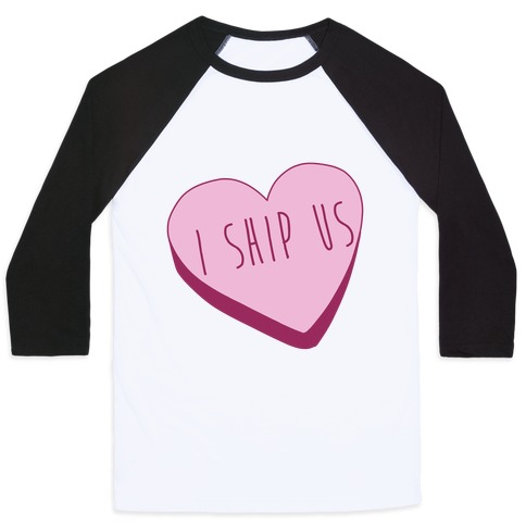 I Ship Us Baseball Tee