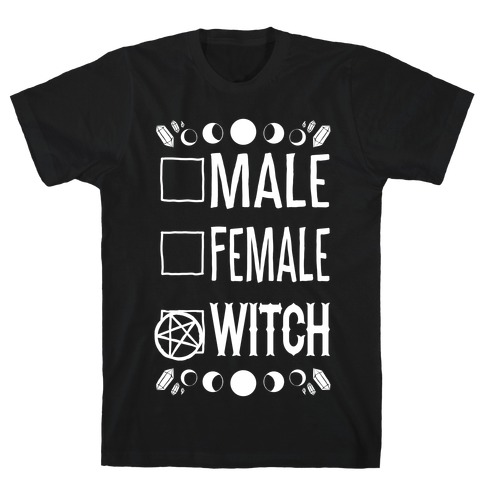 Male, Female, Witch T-Shirt