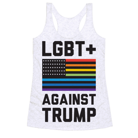 LGBT+ Against Trump Racerback Tank Top