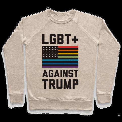 LGBT+ Against Trump Pullover