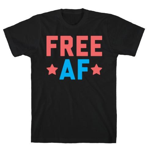 Free AF T-Shirt