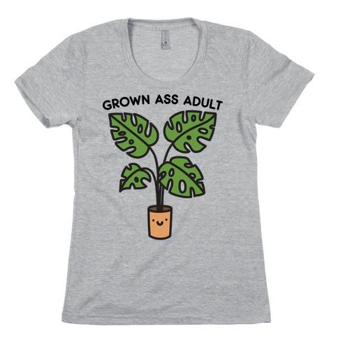 Grown Ass Adult Monstera Womens T-Shirt