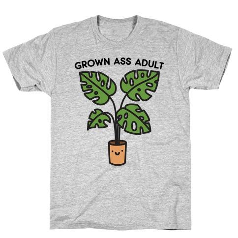 Grown Ass Adult Monstera T-Shirt