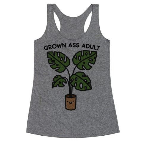 Grown Ass Adult Monstera Racerback Tank Top