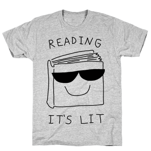 Reading It's Lit Mens T-Shirt