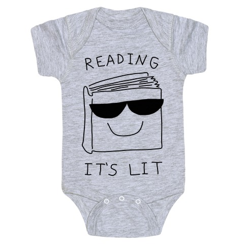e7a53380733 Reading It s Lit Baby One-Piece