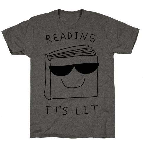 Reading It's Lit T-Shirt