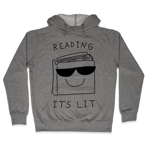 Reading It's Lit Hooded Sweatshirt